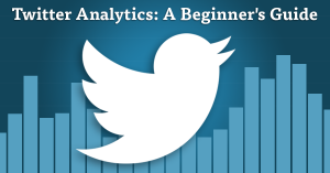 Twitter_Analytics_Beginners_Guide