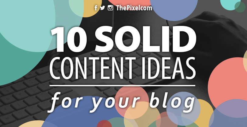 10-content-ideas-for-your-blog