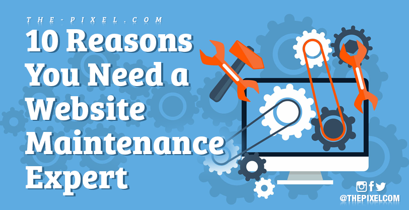10-reasons-you-need-a-website-maintenance-expert