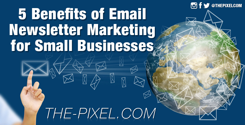 5-benefits-of-email-newsletter-marketing-for-small-businesses