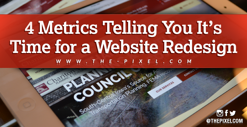 4-metrics-telling-you-its-time-for-a-website-redesign