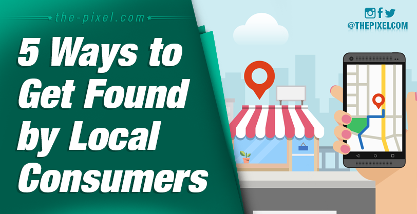 Five-Ways-to-Get-Found-by-Local-Consumers