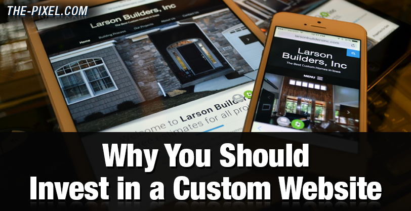 why-you-should-invest-in-a-custom-website