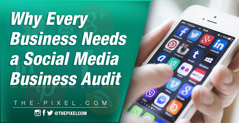 why-every-business-needs-a-social-media-audit