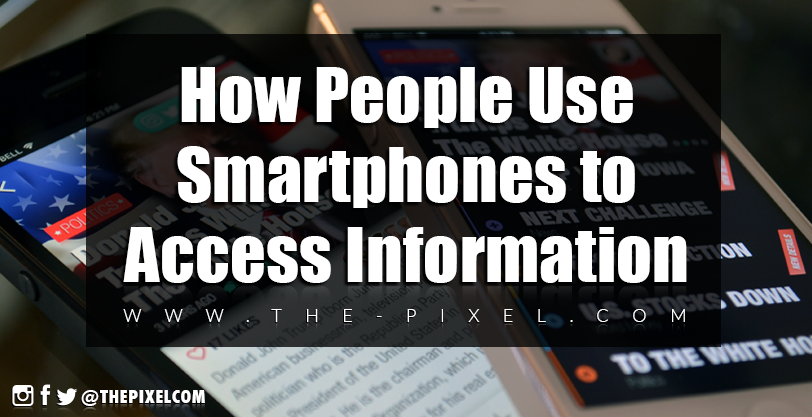 How-People-Use-Smartphones-to-Access-Information