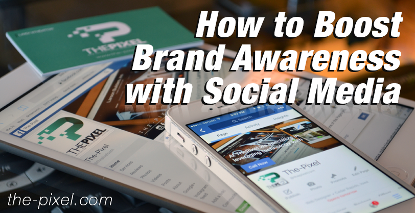 How-to-Boost-Brand-Awareness-with-Social-Media