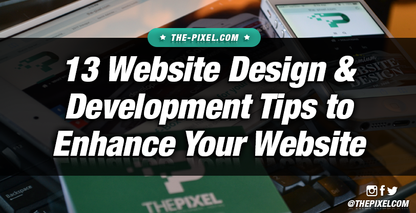13-Key-Website-Design-and-Development-Tips-to-Enhance-Your-Website