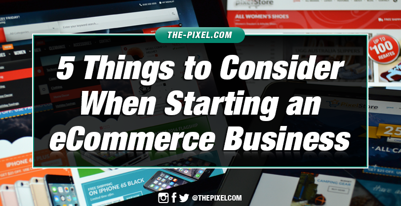 5-Things-to-Consider-When-Starting-an-eCommerce-Business