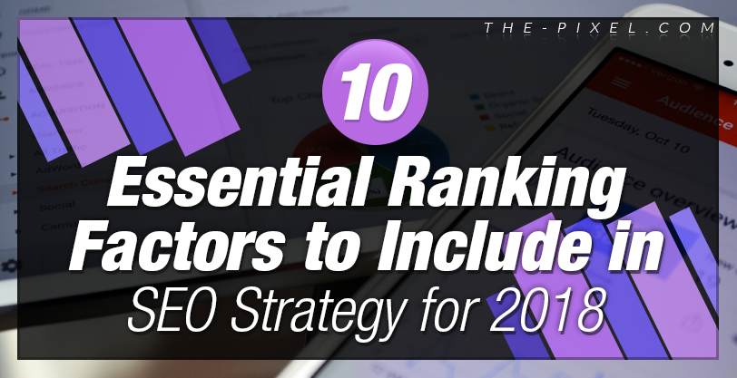 10_Essential_Ranking_Factors_to_Include_in_Your_SEO_Strategy
