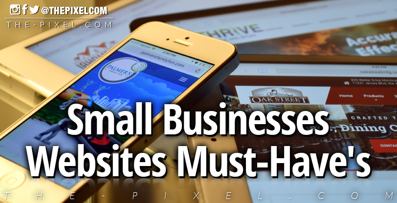 Small Businesses Websites Must Haves