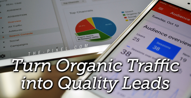 Turn-Organic-Traffic-into-Quality-Leads