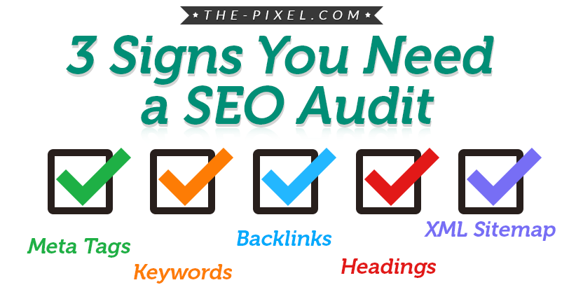 3 Signs You Need a SEO Audit