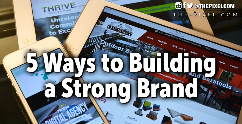 5-Ways-to-Building-a-Strong-Brand