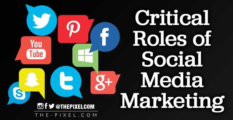 Critical-Roles-of-Social-Media-Marketing