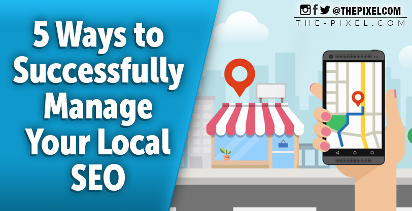 5-Ways-to-Successfully-Manage-Your-Local-SEO