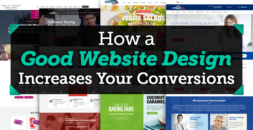 How-a-Good Website Design Increases Your Conversions
