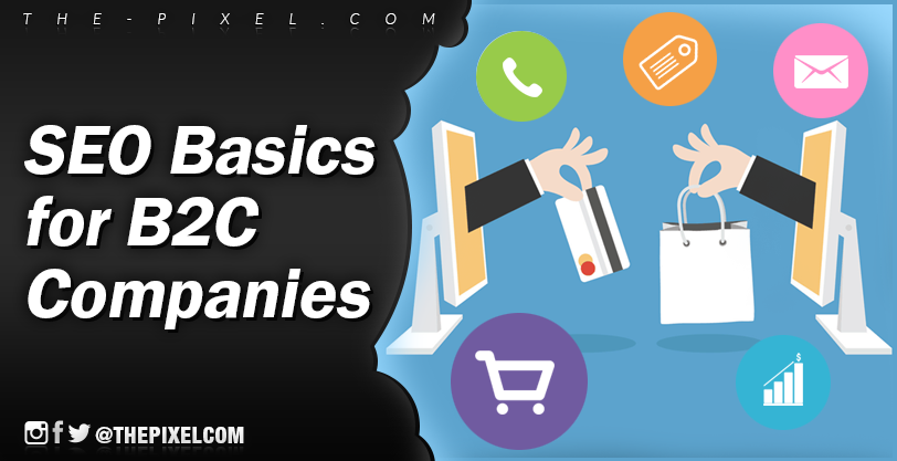 SEO Basics for B2C Companies
