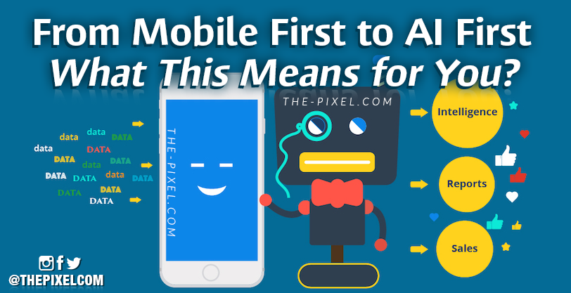 From Mobile First to AI First - What This Means for You