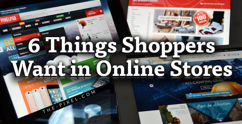 6_Things_Shoppers_Want_in_Online_Stores