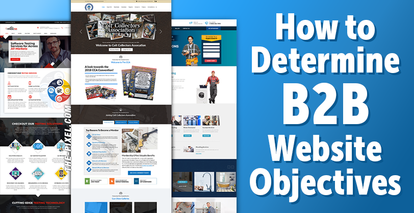 How to Determine B2B Website Objectives