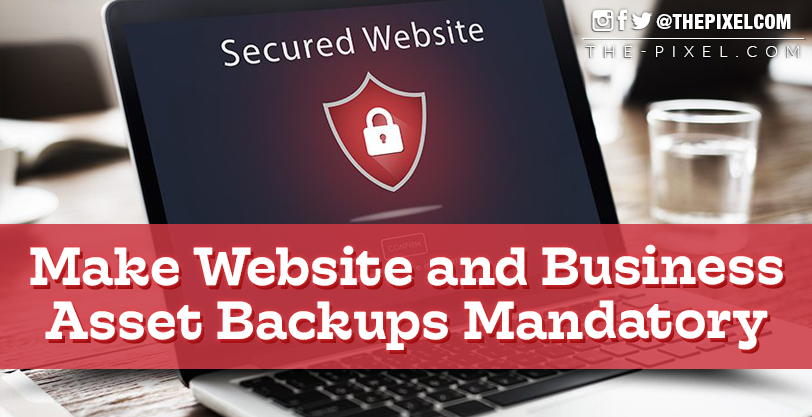 Make Website and Business Asset Backups Mandatory
