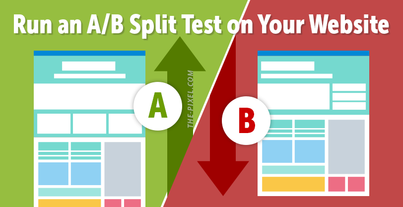 Run an A/B Split Test on Your Website