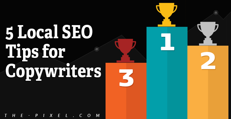 5 Local SEO Tips for Copywriters