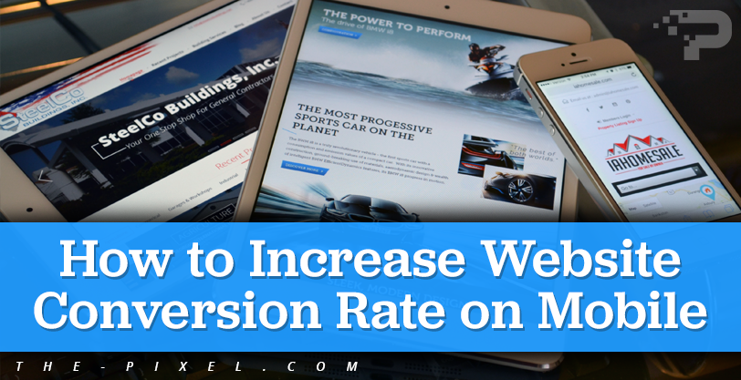 How to Increase Website Conversion Rate on Mobile