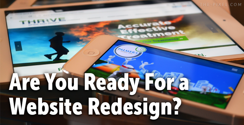 Are You Ready For a Website Redesign?
