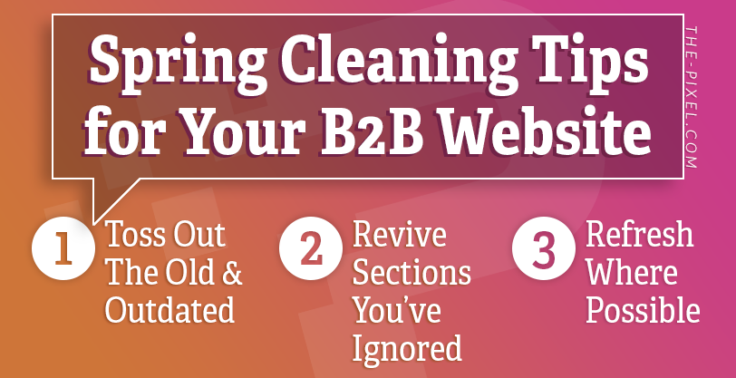 Spring Cleaning Tips for Your B2B Website