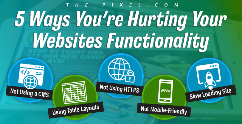 5 Ways Youre Hurting Your Websites Functionality