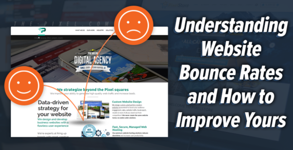Understanding Website Bounce Rates and How to Improve Yours