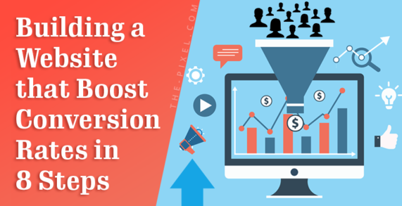 Building a Website that Boost Conversion Rates in 8 Steps